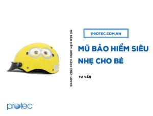 Tư vấn 5 nguyên tắc chọn mũ bảo hiểm siêu nhẹ cho bé