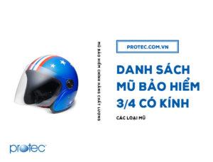 Danh sách các mũ bảo hiểm 3/4 có kính của Protec