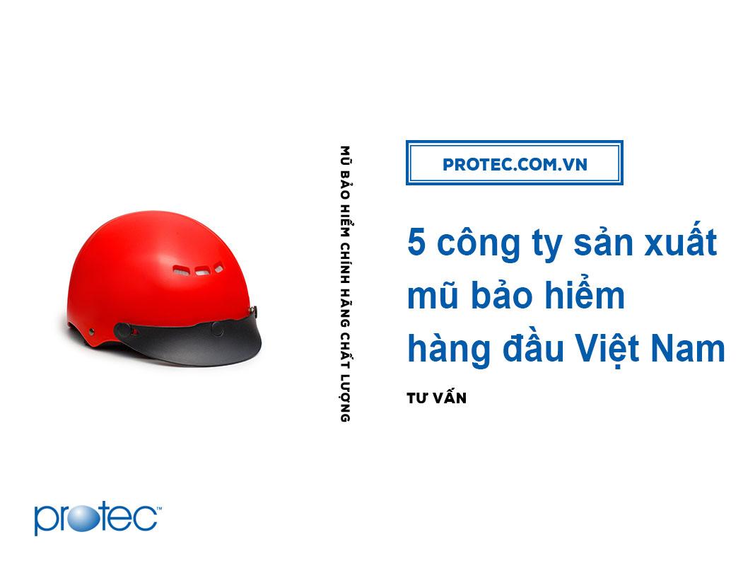5 công ty sản xuất mũ bảo hiểm hàng đầu Việt Nam