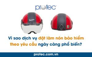 Vì sao dịch vụ đặt làm nón bảo hiểm theo yêu cầu ngày càng phổ biến?