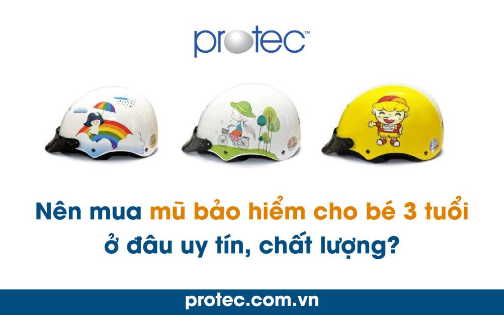 Nên mua mũ bảo hiểm cho bé 3 tuổi ở đâu uy tín, chất lượng?
