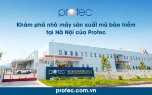 Khám phá nhà máy sản xuất mũ bảo hiểm tại Hà Nội của Protec