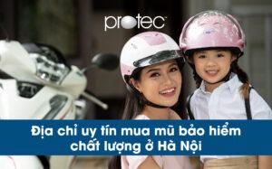 Địa chỉ uy tín mua mũ bảo hiểm chất lượng ở Hà Nội